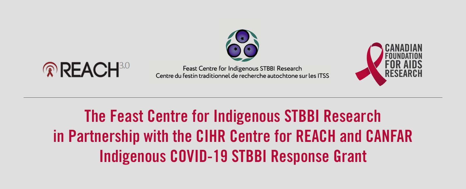 The Feast Centre for Indigenous STBBI Research in Partnership with the CIHR Centre for REACH and CANFAR Indigenous COVID-19 STBBI Response Grant