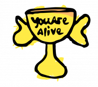 What the Health?! Trophy that reads you are alive
